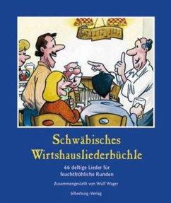 Schwäbisches Wirtshausliederbuch