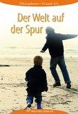 Der Welt auf der Spur 5 / 6. Lehrbuch. Mecklenburg-Vorpommern, Bremen, Schleswig-Holstein