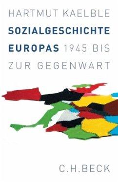 Sozialgeschichte Europas - Kaelble, Hartmut