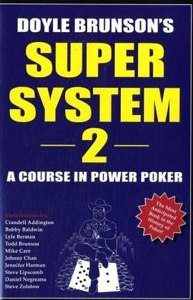 Doyle Brunson's Super System - Brunson, Doyle