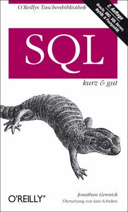 SQL kurz und gut - Gennick, Jonathan