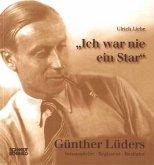 """""""Ich war nie ein Star"""" - Günther Lüders"""