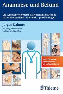 Anamnese und Befund - Dahmer, Jürgen