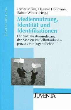 Mediennutzung, Identität und Idenfikationen - Mikos, Lothar / Hoffmann, Dagmar / Winter, Rainer (Hrsg.)