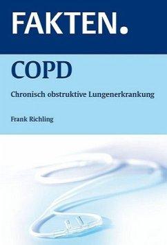 FRANK RICHLING - FAKTEN. COPD: Chronisch obstruktive Lungenerkrankung