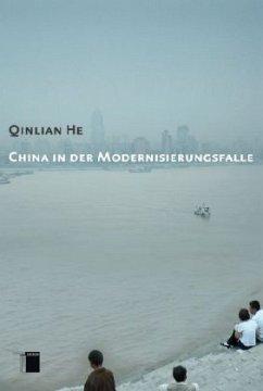China in der Modernisierungsfalle - He Qinlian