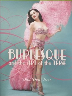 Burlesque and the Art of the Teese / Fetish and...