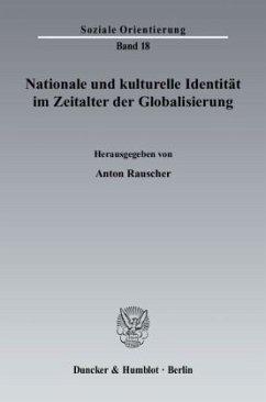 Nationale und kulturelle Identität im Zeitalter der Globalisierung - Rauscher, Anton (Hrsg.)