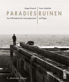 Paradiesruinen - Rostock, Jürgen; Zadnicek, Franz