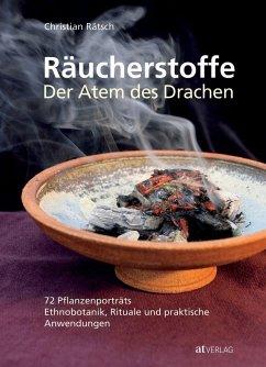 Räucherstoffe - Der Atem des Drachens - Rätsch, Christian