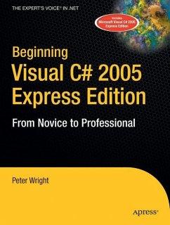 Beginning Visual C# 2005 Express Edition - Wright, Heather