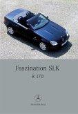 Faszination SLK: R 170