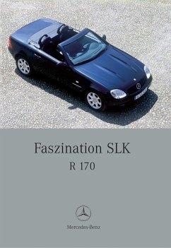 Faszination SLK: R 170 - Engelen, Gunter