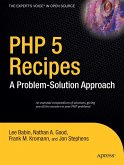 PHP 5 Recipes: A Problem-Solution Approach