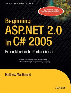Beginning ASP.NET 2.0 in C# 2005: From Novice to Professional - Macdonald, Matthew