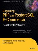 Beginning PHP and PostgreSQL E-Commerce: From Novice to Professional