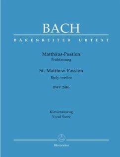 Matthäuspassion (Frühfassung) BWV 244b, Klavierauszug