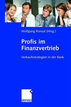 Profis im Finanzvertrieb - Ronzal, Wolfgang (Hrsg.)