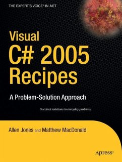 Visual C# 2005 Recipes - Rajan, Rakesh;MacDonald, Matthew;Jones, Allen