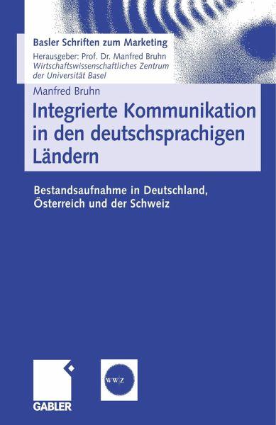 Integrierte Kommunikation in den deutschsprachigen Ländern - Bruhn, Manfred