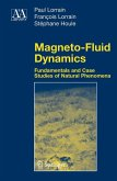 Magneto-Fluid Dynamics
