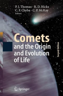 Comets and the Origin and Evolution of Life - Thomas, Paul J. / Hicks, Roland D. / Chyba, Christopher F. / McKay, Christopher P. (eds.)