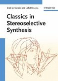Classics in Stereoselective Synthesis