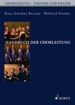 Handbuch der Chorleitung