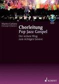 Chorleitung Pop, Jazz und Gospel