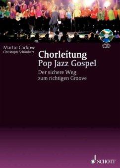 Chorleitung, Pop Jazz Gospel, m. Audio-CD