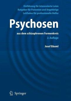 Psychosen aus dem schizophrenen Formenkreis - Bäuml, Josef