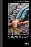 Schwaben-Sumpf / Kommissar Braig Bd.9