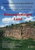 Braunschweiger Land / Wanderungen in die Erdgeschichte Bd.19