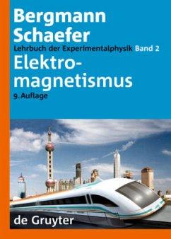 Lehrbuch der Experimentalphysik 2. Elektromagne...