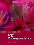 Oxford Handbook of Legal Correspondence - Haigh, Rupert