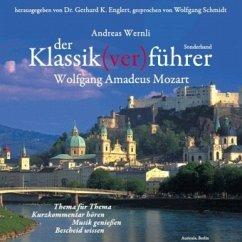 Der Klassik(ver)führer, Wolfgang Amadeus Mozart, 2 Audio-CDs