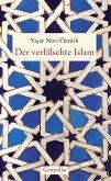 Der verfälschte Islam