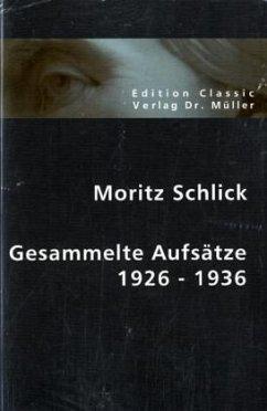 Gesammelte Aufsätze 1926-1936