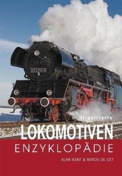 Illustrierte Lokomotiven-Enzyklopädie