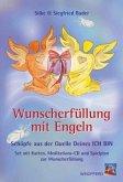 Wunscherfüllung mit Engeln, Engelkarten m. Audio-CD