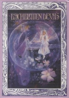 Die Bach-Blüten-Devas. 39 Karten - Hanslian, Alois
