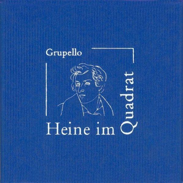 Heine im Quadrat - Heine, Heinrich und Holger [Hrsg.] Ehlert