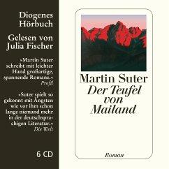 Der Teufel von Mailand, 6 Audio-CDs - Suter, Martin