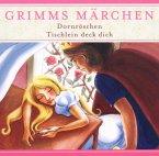 Dornröschen / Tischlein deck dich, 1 Audio-CD / Grimms Märchen, Audio-CDs