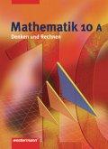 Mathematik Denken und Rechnen 10 A. Schülerband. Hauptschule. Nordrhein-Westfalen