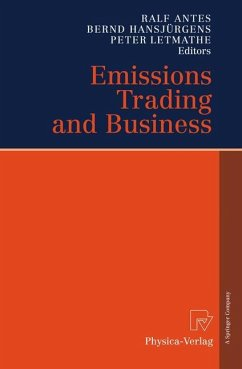 Emissions Trading and Business - Antes, Ralf / Hansjürgens, Bernd / Letmathe, Peter (eds.)