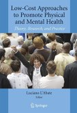 Low-Cost Approaches to Promote Physical and Mental Health: Theory, Research, and Practice