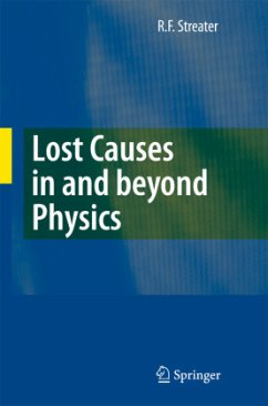 Lost Causes in Physics - Streater, R. F.