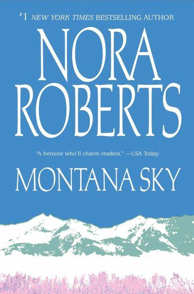 montana sky von nora roberts englisches buch b. Black Bedroom Furniture Sets. Home Design Ideas