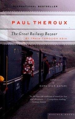 The Great Railway Bazaar - Theroux, Paul